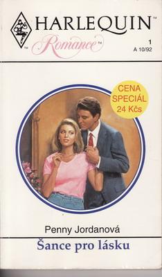 Šance pro lásku / Penny Jordanová, 1992