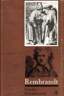 Rembrandt / Gladys Schmittová, 1969
