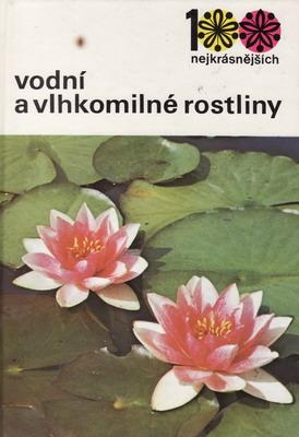 Vodní a vlhkomilné rostliny / Vaněk, Stodola, 1987