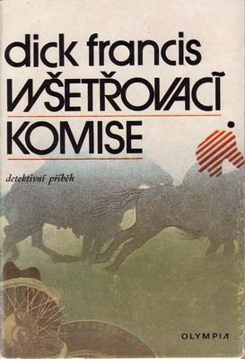 Vyšetřovací komise / Dick Francis, 1977