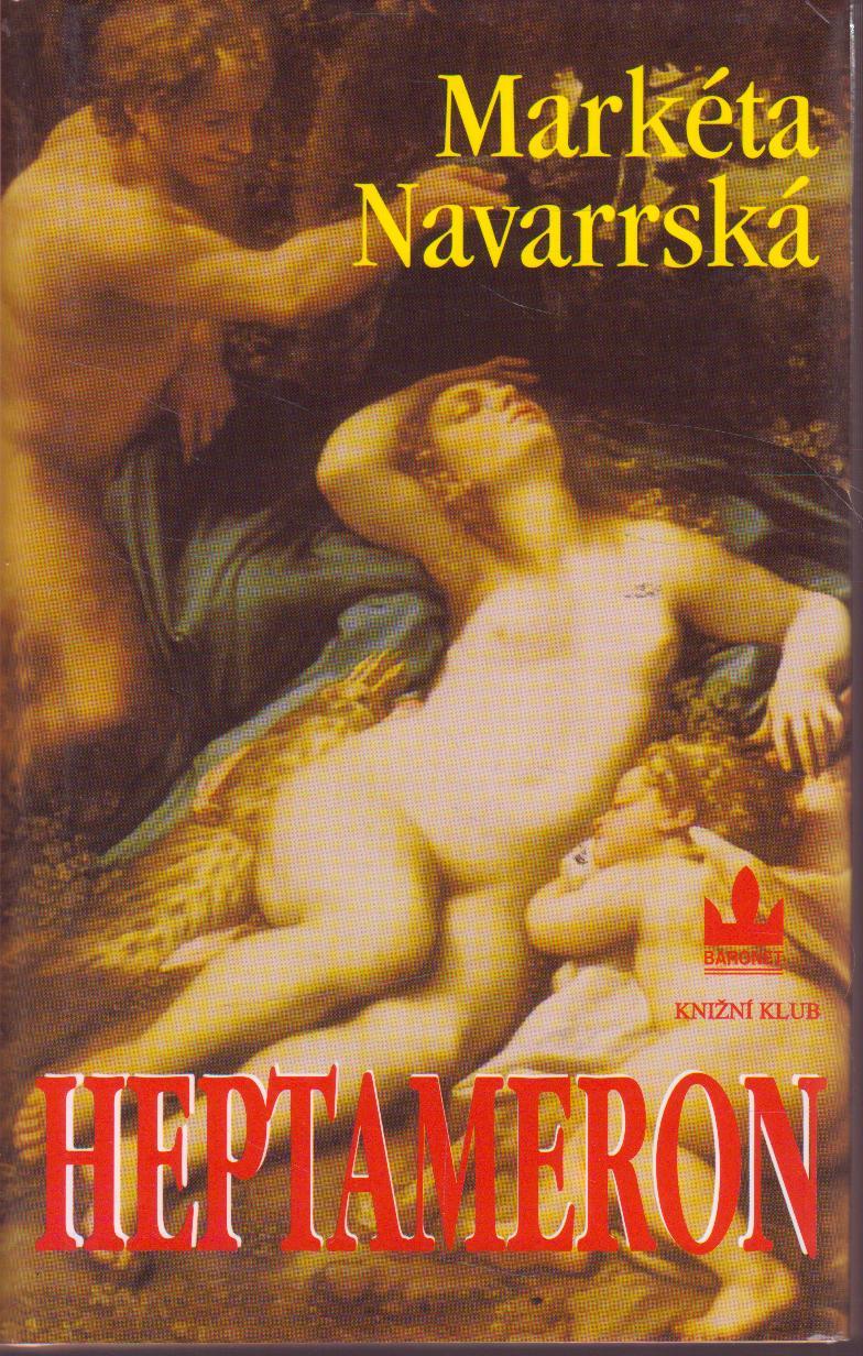Heptameron / Markéta Navarrská, 1998