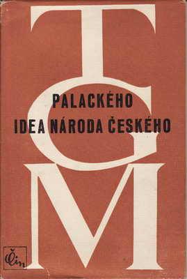 Palackého idea národa českého / Tomáš Garique Masaryk, 1947