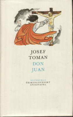Don Juan / Josef Toman, 1984 il. Cyril Bouda