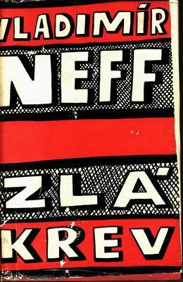 Zlá krev / Vladimír Neff, 1959