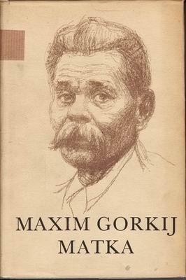 Matka / Maxim Gorkij, 1952