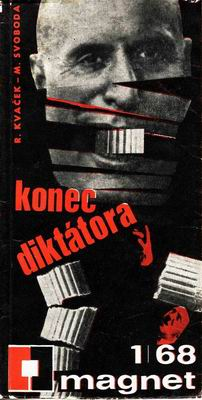 Konec diktátora / R. Kvaček, M. Svoboda, 1968