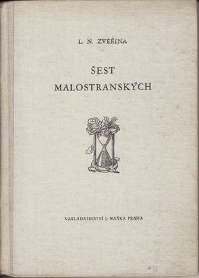 Šest malostranských / L.N.Zvěřina