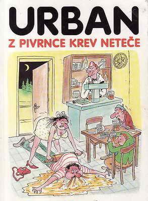Z Pivrnce krev neteče / Petr Urban, 1994