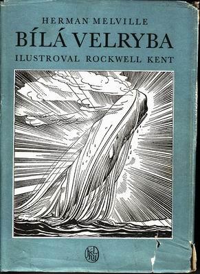 Bílá velryba / Herman Melville, 1968, il. Rockwell Kent