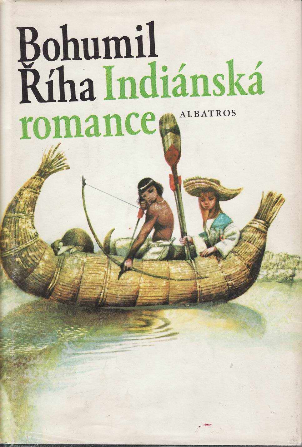 Indiánská romance / Bohumil Říha, 1986
