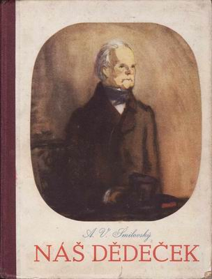 Náš dědeček, povídky / A.V.Šmilovský, 1946