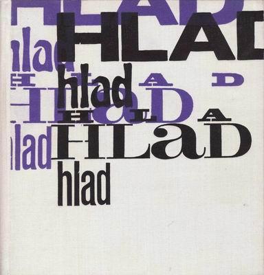 Hlad / František Halas, 1966, vč SP desky