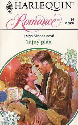 Tajný plán / Leigh Michaelsová, 1994