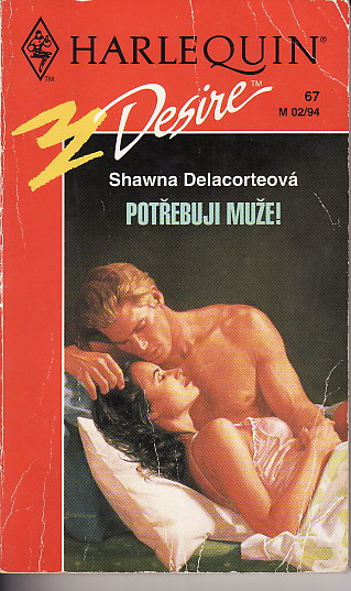 Potřebuji muže / Shawna Delacorteová, 1993