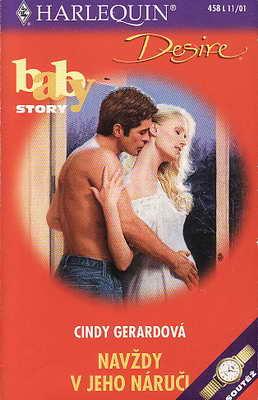 Navždy v jeho náruči / Cindy Gerardová, 2001