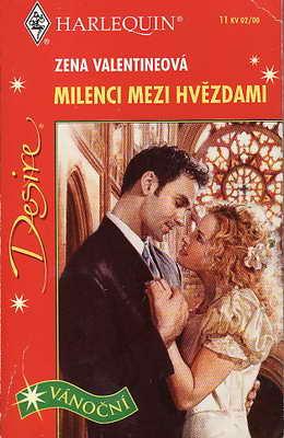 Milenci mezi hvězdami / Zena Valentineová, 2000