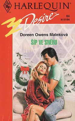 Šíp ve sněhu / Doreen Owens Maleková, 1993