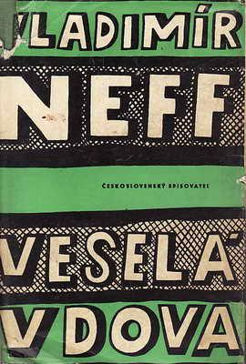 Veselá vdova / Vladimír Neff, 1962