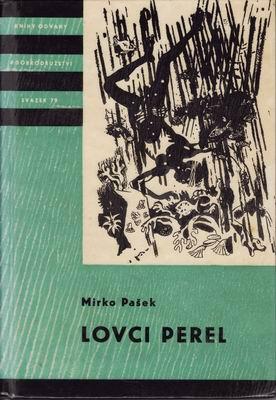 KOD sv. 079 Lovci perel / Mirko Pašek, 1965